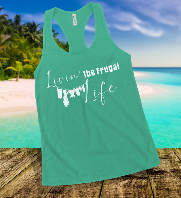 Livin' The Frugal Life Tank Top