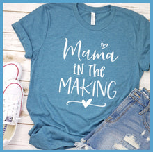 Load image into Gallery viewer, Mama In The Making T-Shirt