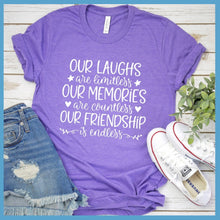 Load image into Gallery viewer, Our Laughs Are Limitless T-Shirt