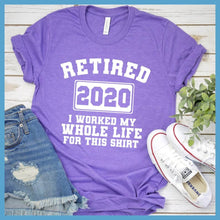 Load image into Gallery viewer, Retired 2020 T-Shirt