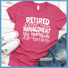 Load image into Gallery viewer, Retired Under New Management T-Shirt