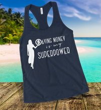 Load image into Gallery viewer, Saving Money Is My Superpower Tank Top