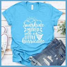 Load image into Gallery viewer, Sunshine Mixed With A Little Hurricane T-Shirt