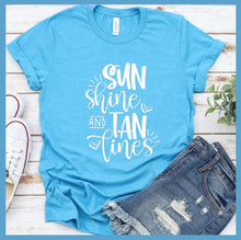 Load image into Gallery viewer, Sun Shine And Tan Lines T-Shirt