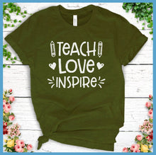 Load image into Gallery viewer, Teach Love Inspire T-Shirt