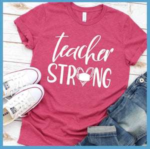 Teacher Strong T-Shirt