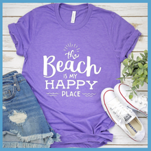 Load image into Gallery viewer, The Beach Is My Happy Place T-Shirt