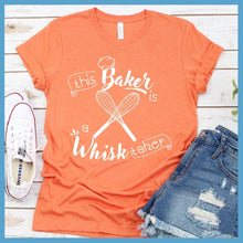 Load image into Gallery viewer, This Baker Is A Whisk Taker T-Shirt