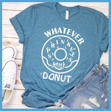 Load image into Gallery viewer, Whatever Sprinkles Your Donut T-Shirt