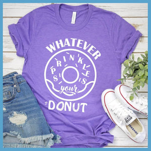 Whatever Sprinkles Your Donut T-Shirt