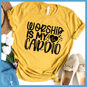 Worship Is My Cardio T-Shirt
