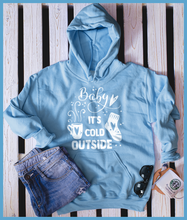 Load image into Gallery viewer, Baby It's Cold Outside Hoodie