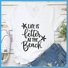 Load image into Gallery viewer, Life Is Better At The Beach V-neck