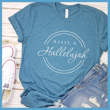 Load image into Gallery viewer, Raise A Hallelujah T Shirt