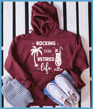 Load image into Gallery viewer, Rocking The Retired Life Hoodie