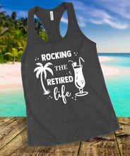 Load image into Gallery viewer, Rocking The Retired Life Tank Top