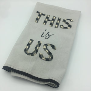 """This Is Us"" Kitchen Towel"