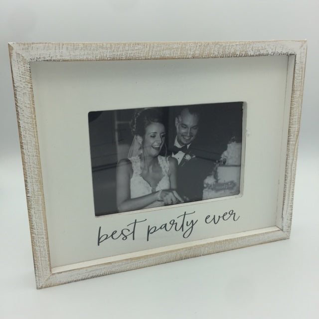 """Best Party Ever"" 4x6 Frame"