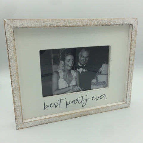 Best Party Ever 4x6 Frame
