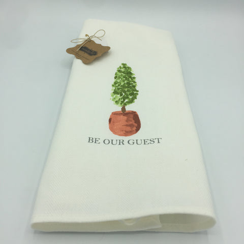 "Tea Towel ""Be Our Guest"""