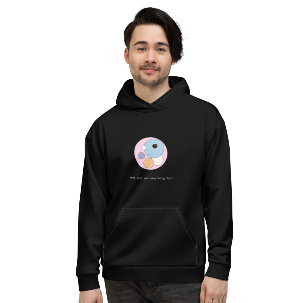 What Are You Searching For Hoodie