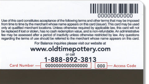 The card number and access code on the back of the Old Time Pottery gift card