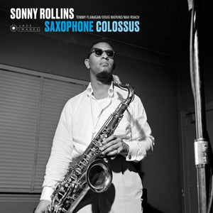 Sonny Rollins – Saxophone Colossus (The Francis Wolff Collection)