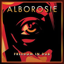 Load image into Gallery viewer, Alborosie - Freedom In Dub