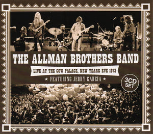 Allman Brothers - Live at Cow Palace NYE 1973