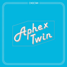Load image into Gallery viewer, Aphex Twin - Cheetah