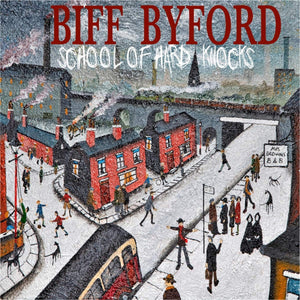 Biff Byford - School Of Hard Knocks