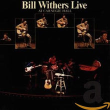 Load image into Gallery viewer, Bill Withers - Live at Carnegie Hall
