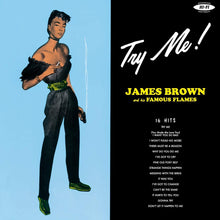 Load image into Gallery viewer, James Brown & His Famous Flames - Try Me!