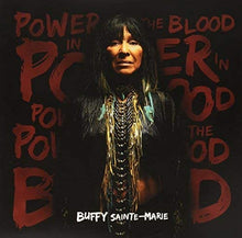 Load image into Gallery viewer, Buffy Sainte Marie - Power In The Blood