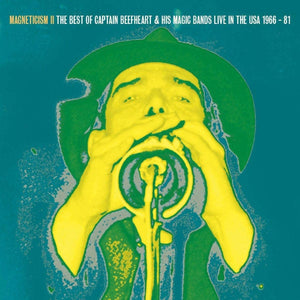 Captain Beefheart - Magneticism II - The Very Best Of His Magic Bands