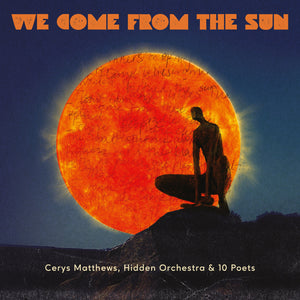 Cerys Matthews - We Come from The Sun