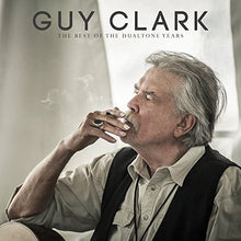 Load image into Gallery viewer, Guy Clark - The Best Of The Dualtone Years