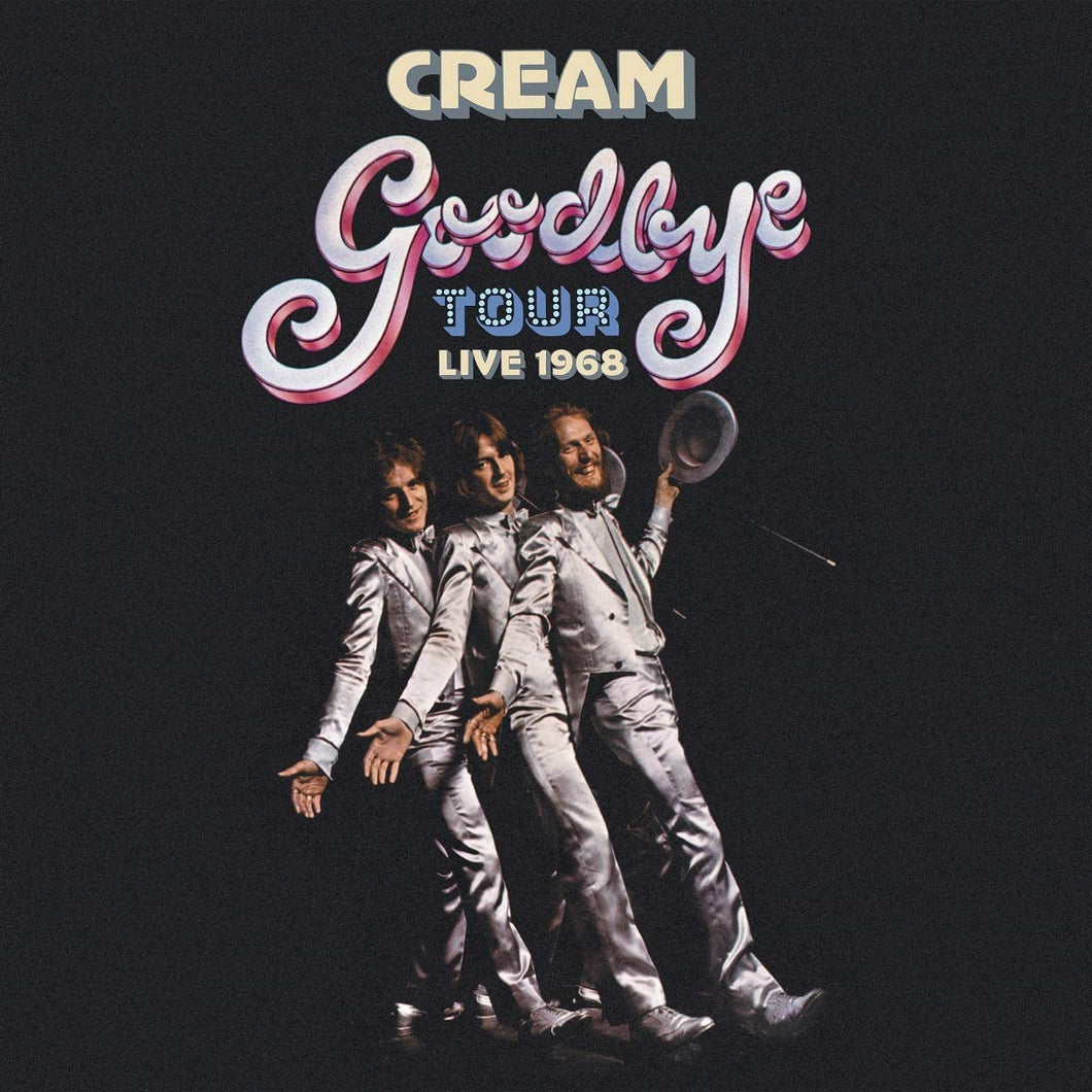 Cream - Goodbye Tour - Live 1968