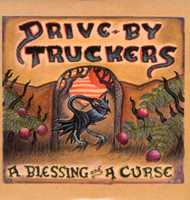 Load image into Gallery viewer, Drive-By Truckers - A Blessing and A Curse