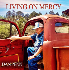Dan Penn - Living On Mercy