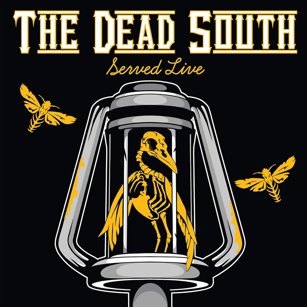 Dead South, The - Served Live