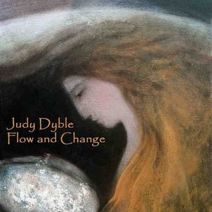 Judy Dyble - Flow & Change