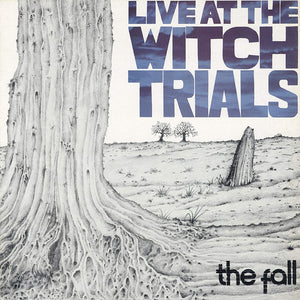 The Fall - Live At The Witch Trials 40th Anniversary