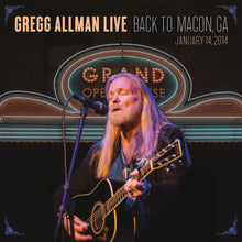 Load image into Gallery viewer, Greg Allman - Live : Back To Macon GA
