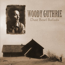 Load image into Gallery viewer, Woody Guthrie - Dust Bowl Ballads