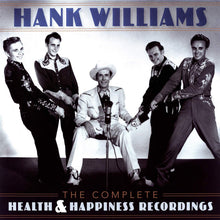 Load image into Gallery viewer, Hank Williams - The Complete Health & Happiness Shows