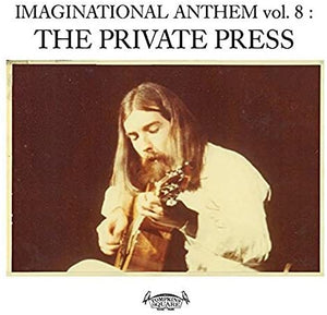 Various Artists - Imaginational Anthems Volume 8 : The Private Press