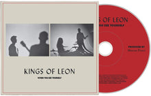 Load image into Gallery viewer, Kings Of Leon - When You See Yourself