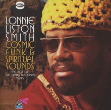 Load image into Gallery viewer, Lonnie Liston Smith - Cosmic Funk & Spiritual Sounds