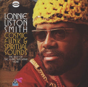 Lonnie Liston Smith - Cosmic Funk & Spiritual Sounds